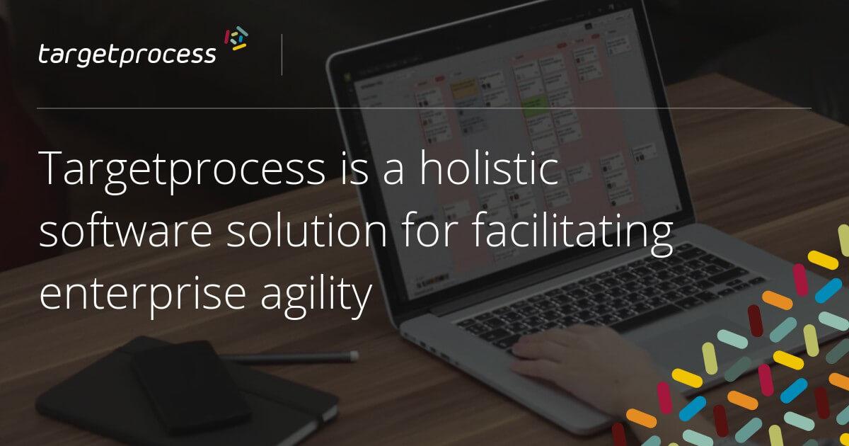 Targetprocess Project Management Software | Enterprise Agile
