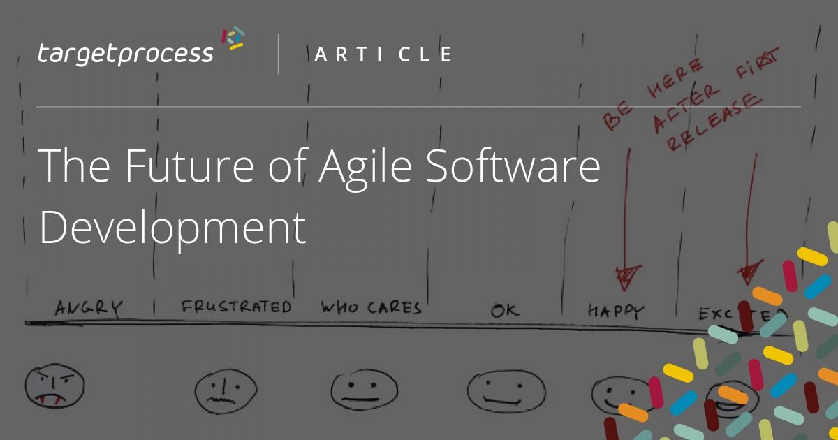 the future of agile software development